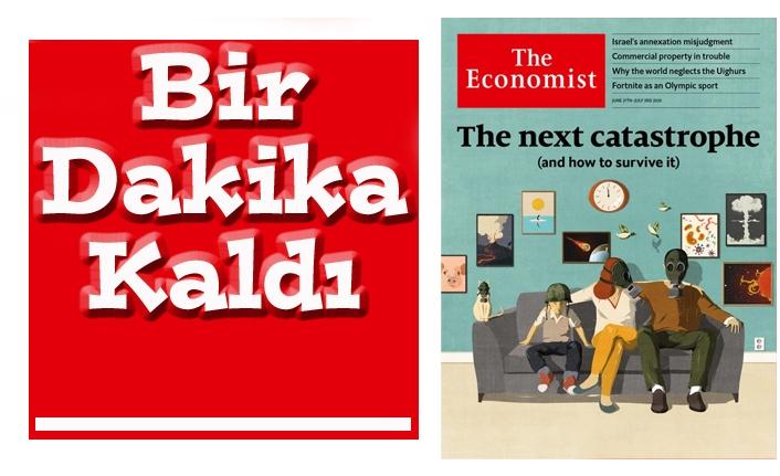 """THE ECONOMİST """"TARİHİN SONU""""NU KAPAK YAPTI!"""