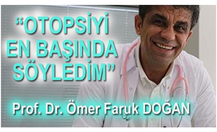 OTOPSİ ŞART