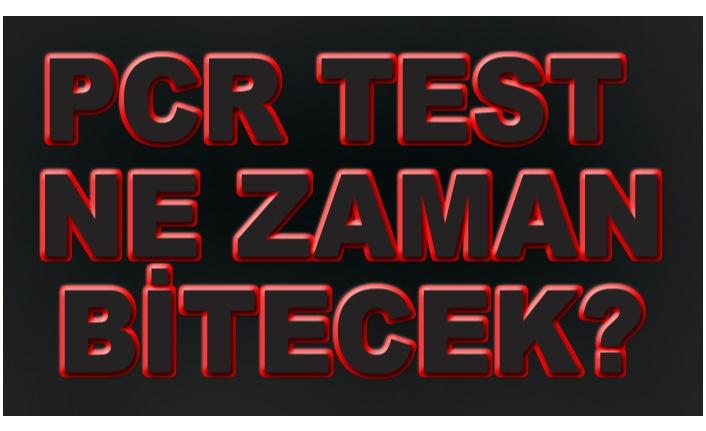 ÖNEMLİ OLAN POZİTİF TEST ve DNA