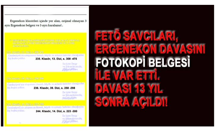 ERGENEKON GERÇEĞİ 13 YIL SONRA GELDİ!