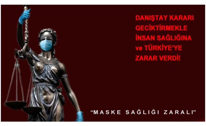 "MASKE DAVASI GECİKTİ, DANIŞTAY ""TT"" OLDU!"