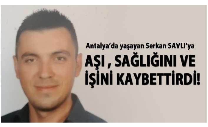 ANTALYA'DA AŞI OLDU, 20 KEZ AMBULANS ÇAĞIRDI!..