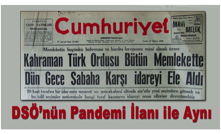 PANDEMİYİ TÜRKİYE İLAN ETMEDİ!