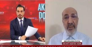 ABDURRAHMAN DİLİPAK AKİT TVDE,...