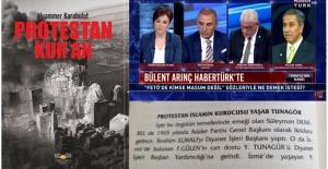 """FETÖ'NÜN HEDEFİ, """"PROTESTAN KUR'AN"""""""