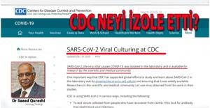 CDC DÜNYADA HERHANGİ BİR VİRÜSÜ İZOLE ETMEDİ!